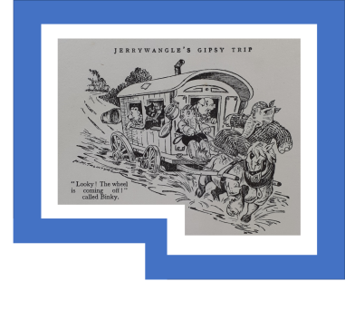 Jerrwangle's gipsy trip loses its wheels The Oojah Annual 1938